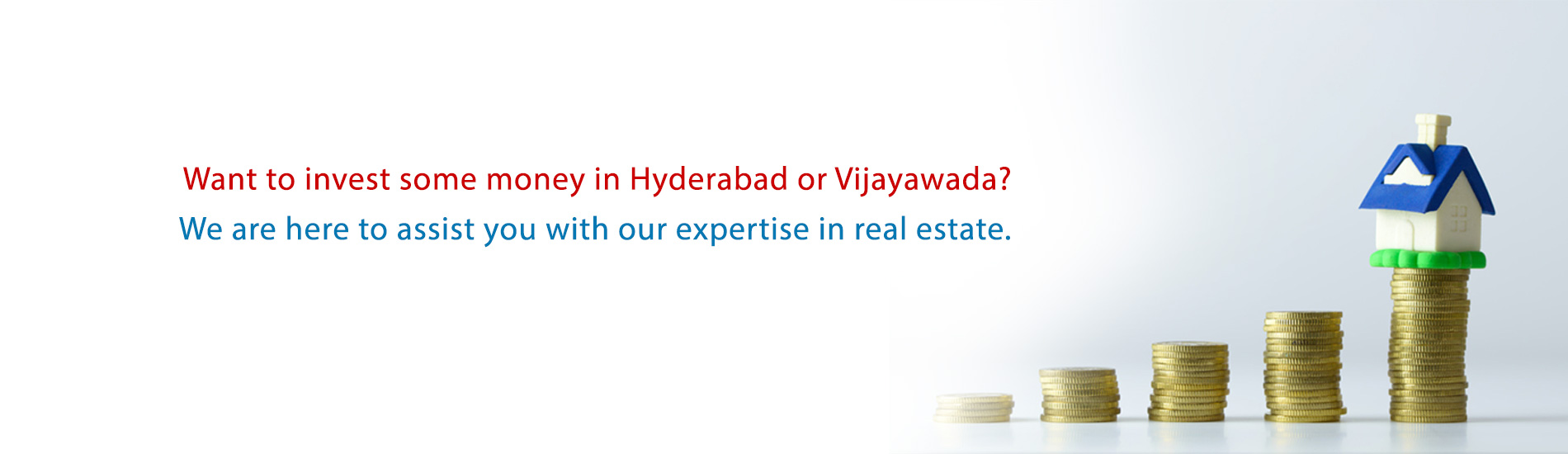 Invest in Real estate in Hyderabad and Vijayawada.