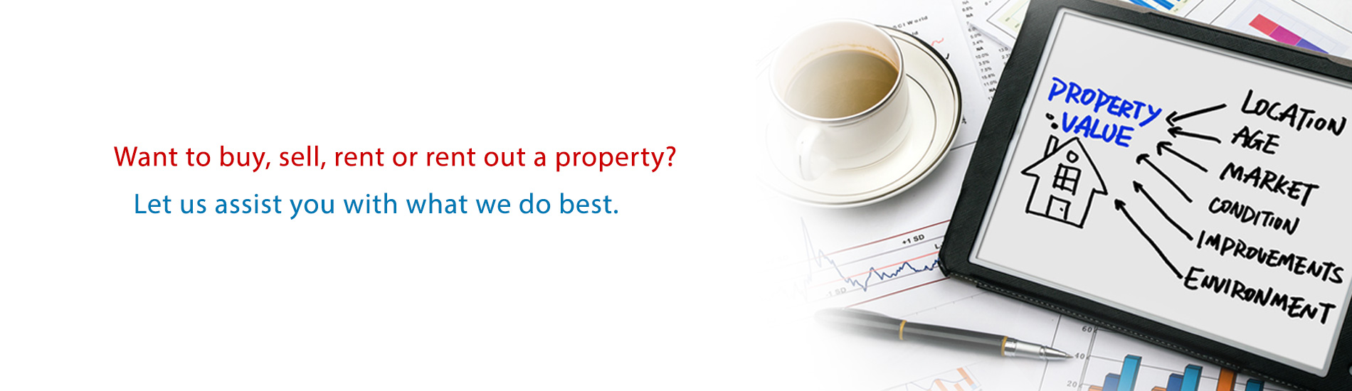 Want to sell, buy, rent or rent out a property.